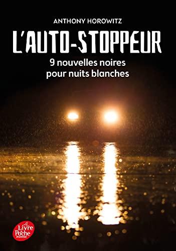 9782013971393: L'autostoppeur - 9 nouvelles noires pour nuits blanches (Livre de Poche Jeunesse)