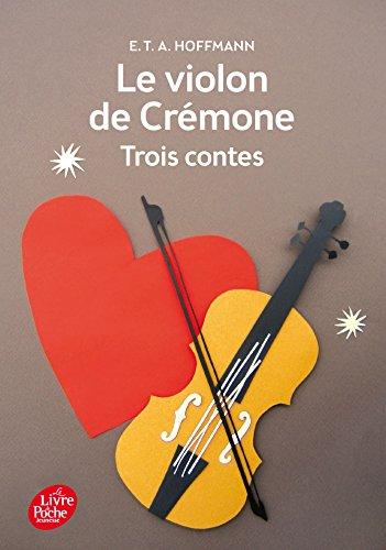9782013971409: Le violon de Crémone - 3 contes d'Hoffmann