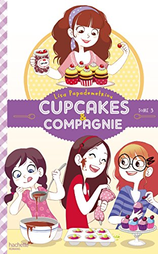 9782013973106: Cupcakes et compagnie - Tome 3 - Le concours