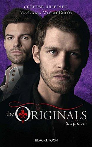 9782013974042: The Originals - Tome 2 - la Perte