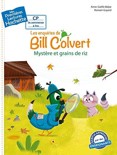9782013977869: Premières lectures CP1 Les enquêtes de Bill Colvert - Mystère et grains de riz
