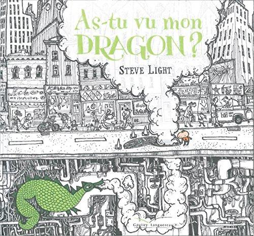 9782013978545: As-tu vu mon dragon ?