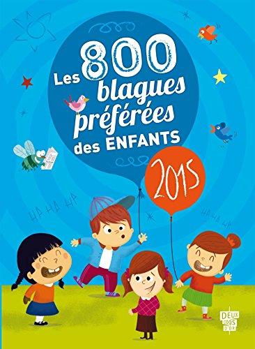 9782013979504: Les 800 blagues préférées des enfants - 2015