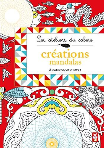 9782013980227: LES ATELIERS DU CALME : CRÉATIONS MANDALAS