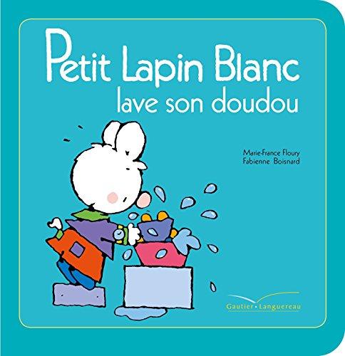 9782013981026: Petit Lapin Blanc lave son doudou