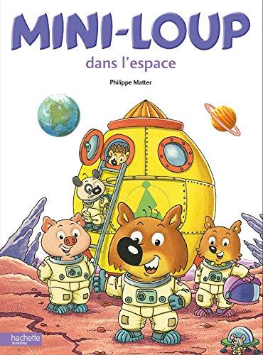 9782013982191: Mini-Loup dans l'espace