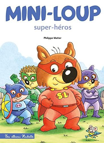 9782013982344: Mini-Loup - Super-héros