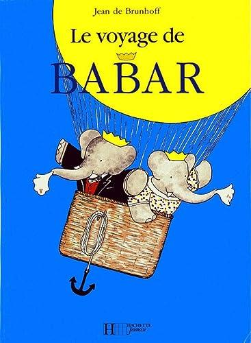 9782013986014: Babar - Le voyage de Babar