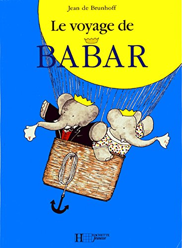 9782013986014: Le voyage de Babar (French Edition)