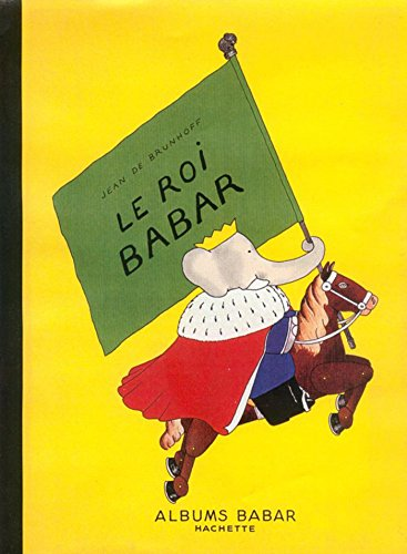 9782013986021: Le Roi Babar (French Edition)