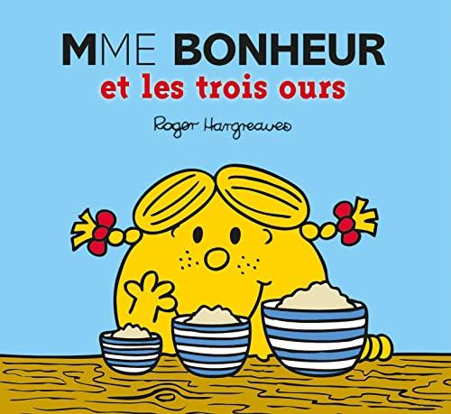 MADAME BONHEUR ET LES TROIS OURS: COLLECTIF