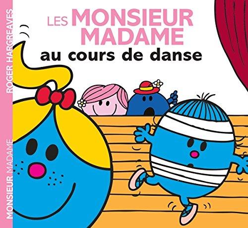 MONSIEUR MADAME AU COURS DE DANSE: COLLECTIF