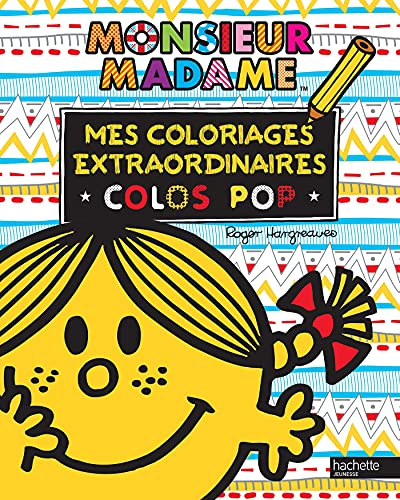 9782013987356: Mes coloriages extraordinaires : Colos pop (Les Monsieur Madame)