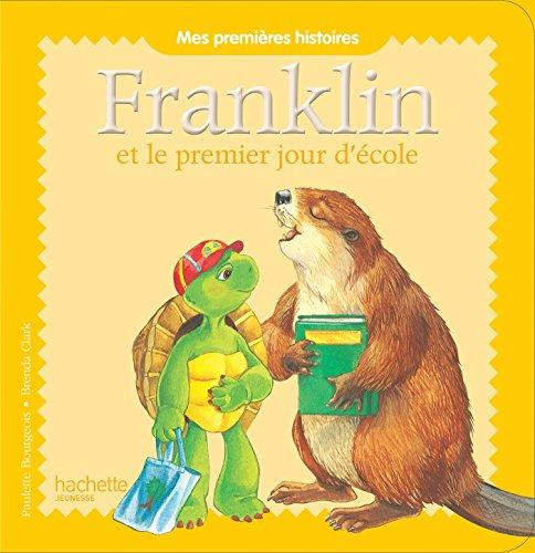 Franklin Et Le Premier Jour D'Ecole