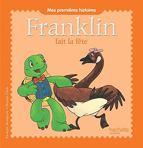 9782013989046: FRANKLIN FAIT LA FETE - MES PREMIERS HISTOIR
