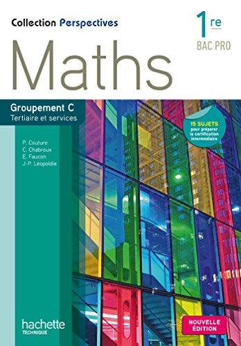 9782013997218: Perspectives Maths 1re Bac Pro Tertiaire (C) - Livre �l�ve - Ed. 2015