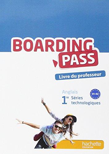 Boarding pass 1re séries technologiques - Livre du professeur - Ed. 2015: Isabelle Tramoy; ...