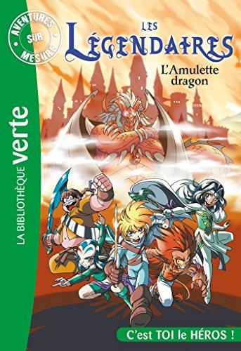 9782014002508: Les L�gendaires - Aventures sur mesure - L'amulette dragon