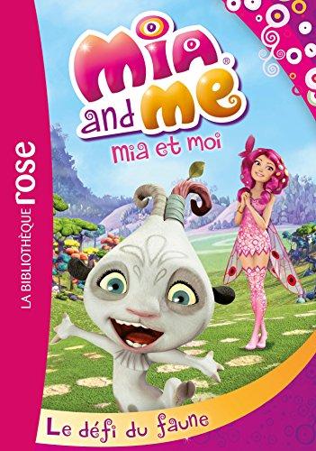 9782014002744: Mia et Moi 03 - Le défi du faune