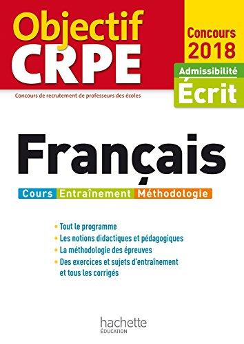 Objectif CRPE Français - 2018: Véronique Bourhis; Laurence
