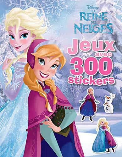 9782014007121: La Reine des Neige : Jeux avec 300 stickers