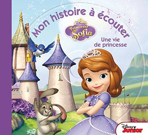 9782014008449: Princesse Sofia , MON HISTOIRE A ECOUTER (Mon histoire à écouter)