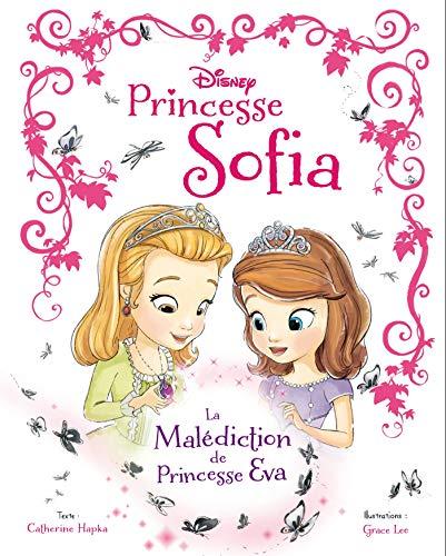 9782014008456: Princesse Sofia : La malédiction de Princesse Eva
