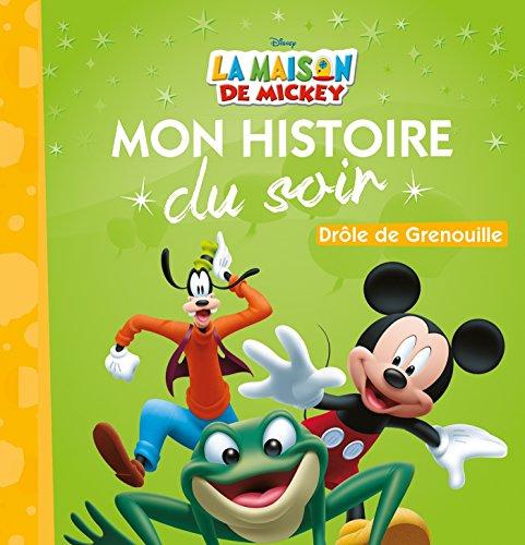 9782014010251: Drole de Grenouille, Mickey, Mon Histoire du Soir