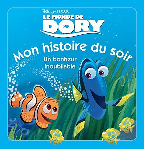 9782014013139: Un bonheur inoubliable : Le Monde de Dory