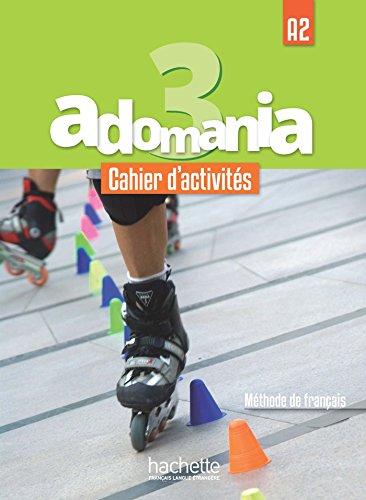 9782014015430: Adomania 3 : Cahier d'activités: A2: Cahier d'activites 3 + CD audio + acces au parcours digital