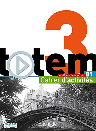 9782014015539: Totem 3 - Cahier D'Activites + CD Audio (French Edition)