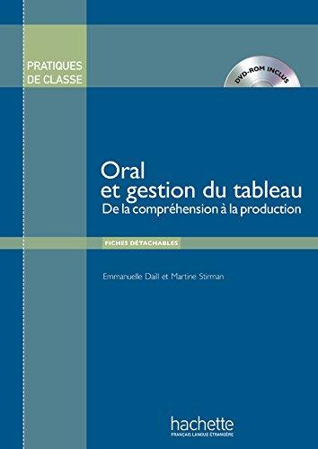 9782014016048: Pratiques de Classe - Oral Et Gestion Du Tableau + DVD-ROM (French Edition)