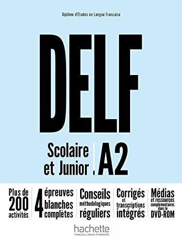 9782014016116: Delf A2. Scolaire et junior. Livre. Per le Scuole superiori. Con DVD-ROM. Con espansione online (DELF/DALF)