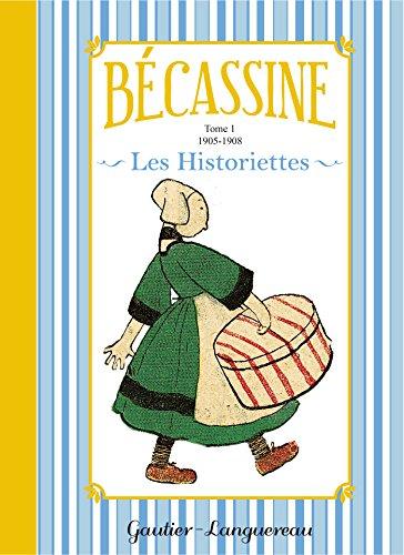 9782014018042: Bécassine Les Historiettes, Tome 1 : 1905-1908