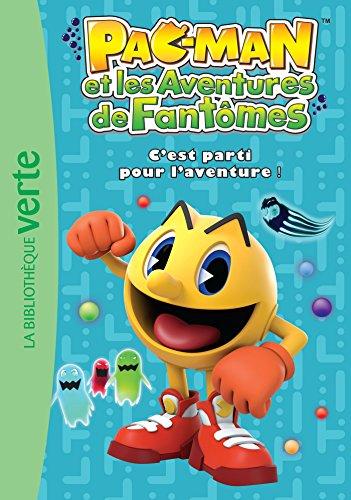 9782014018370: Pac-Man 01 - C'est parti pour l'aventure !