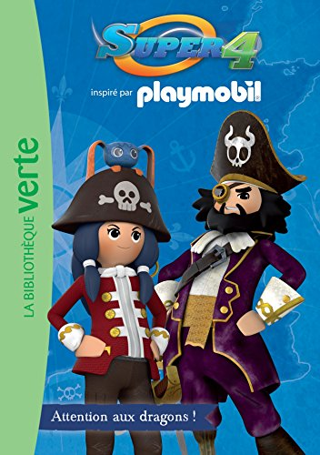9782014018394: Playmobil - Super 4 - 01 - Attention aux dragons !