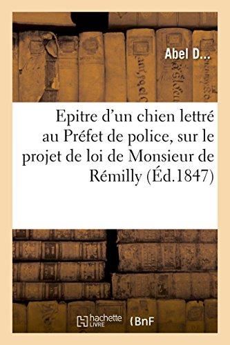 Epitre D'Un Chien Lettre a Monsieur Le: D. -A
