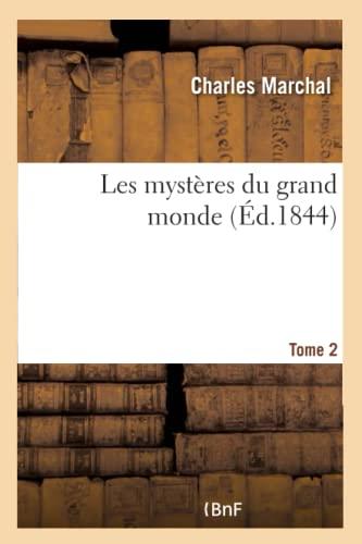 Les Mysteres Du Grand Monde (Paperback): Marchal-C