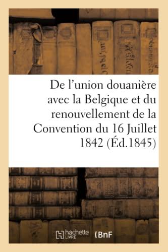 De L'Union Douaniere Avec La Belgique Et
