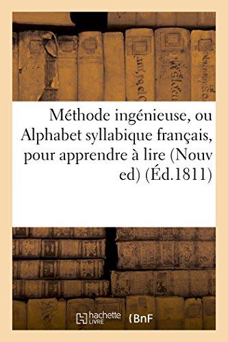 Méthode ingénieuse, ou Alphabet syllabique français : Dedieu