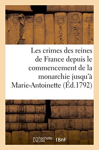 Les Crimes Des Reines de France Depuis: Prudhomme-L