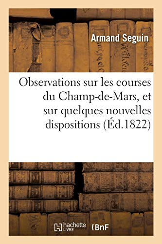 Observations sur les courses du ChampdeMars, et: Seguin, Armand