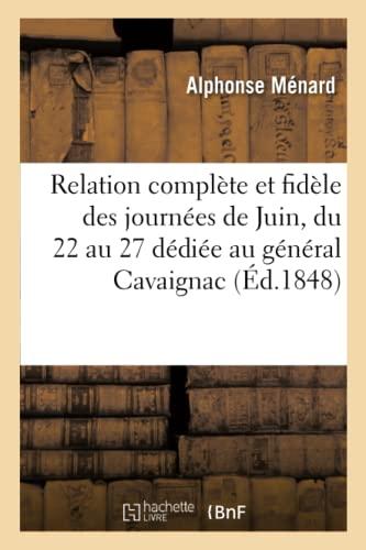 Relation Complete Et Fidele Des Journees de: Menard