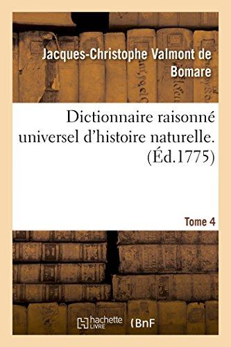 9782014483369: Dictionnaire raisonné universel d'histoire naturelle. Tome 4
