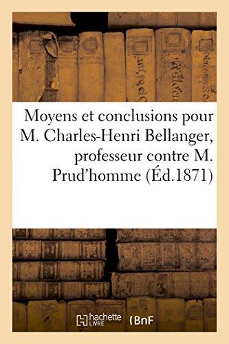 Moyens Et Conclusions Pour M. Charles-Henri Bellanger,: A Gayet