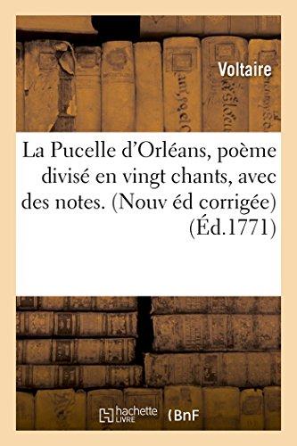 La Pucelle D'Orleans, Poeme Divise En Vingt: Voltaire
