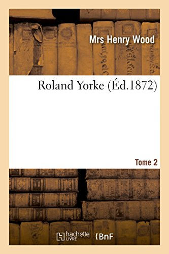 Roland Yorke. Tome 2 (Paperback): Wood-M