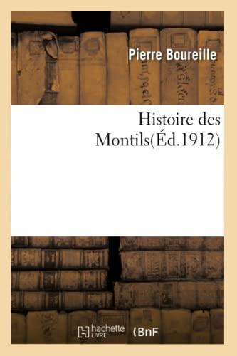 Histoire Des Montils (Paperback): Boureille