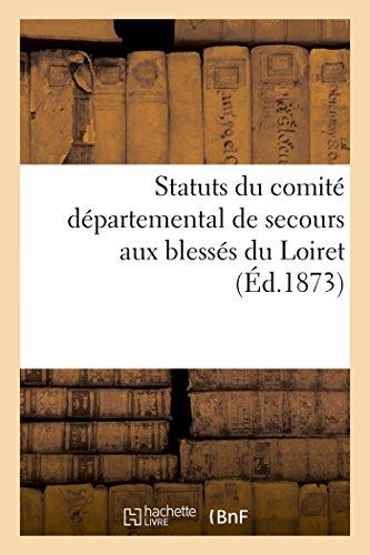 Statuts Du Comite Departemental de Secours Aux: Sans Auteur