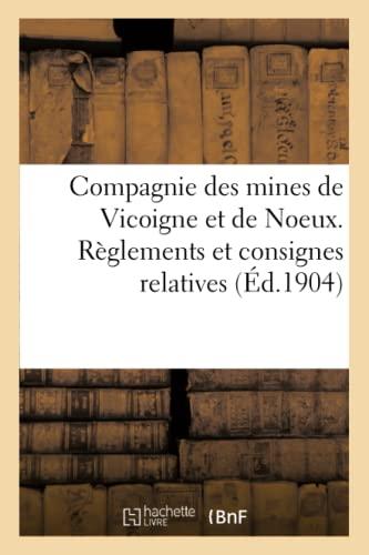 Compagnie Des Mines de Vicoigne Et de: Sans Auteur